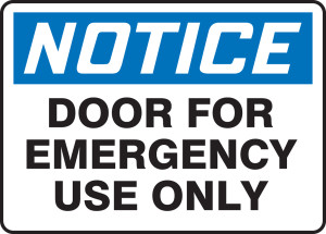 """OSHA Safety Sign - NOTICE: Door For Emergency Use Only, 10"""" x 14"""", Pack/10"""