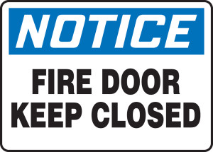 """OSHA Safety Sign - NOTICE: Fire Door Keep Closed, 10"""" x 14"""", Pack/10"""