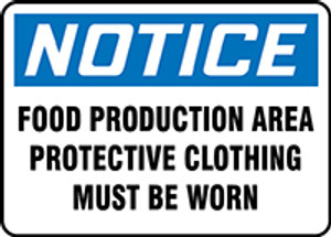 """OSHA Safety Sign - NOTICE: Food Production Area - Protective Clothing Must Be Worn, 10"""" x 14"""", Pack/10"""