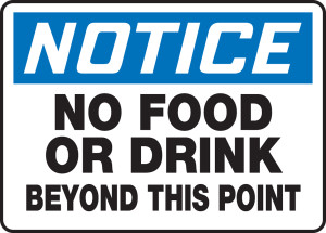 """OSHA Safety Sign - NOTICE: No Food Or Drink Beyond This Point, 10"""" x 14"""", Pack/10"""