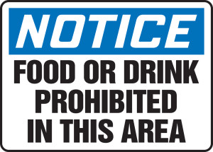 """OSHA Safety Sign - NOTICE: Food Or Drink Prohibited In This Area, 10"""" x 14"""", Pack/10"""
