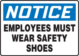 """OSHA Safety Sign - NOTICE: Employees Must Wear Safety Shoes, 10"""" x 14"""", Pack/10"""