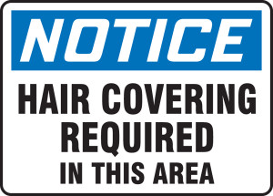 """OSHA Safety Sign - NOTICE: Hair Covering Required In This Area, 10"""" x 14"""", Pack/10"""
