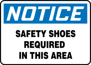 """OSHA Safety Sign - NOTICE: Safety Shoes Required In This Area, 10"""" x 14"""", Pack/10"""