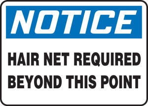 """OSHA Safety Sign - NOTICE: Hair Net Required Beyond This Point, 10"""" x 14"""", Pack/10"""