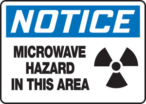 """OSHA Safety Sign - NOTICE: Microwave Hazard In This Area, 10"""" x 14"""", Pack/10"""