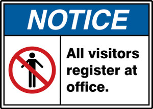 "ANSI ISO Safety Sign - NOTICE: All Visitors Register At Office., 10"" x 14"", Pack/10"