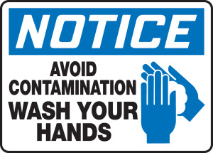 "OSHA Safety Sign - NOTICE: Avoid Contamination - Wash Your Hands, 10"" x 14"", Pack/10"