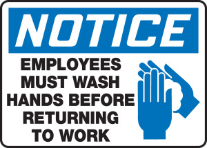 """OSHA Safety Sign - NOTICE: Employees Must Wash Hands Before Returning To Work, 10"""" x 14"""", Pack/10"""