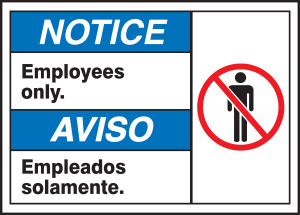 "BILINGUAL ANSI SIGN - EMPLOYEES ONLY, 10"" x 14"", Pack/10"