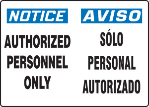 "Spanish Bilingual OSHA Safety Sign - NOTICE:  Authorized Personnel Only, 10"" x 14"", Pack/10"