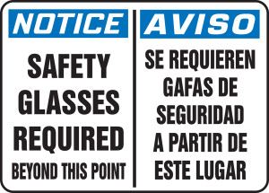 """Bilingual OSHA Safety Sign - NOTICE: Safety Glasses Required Beyond This Point, 10"""" x 14"""", Pack/10"""