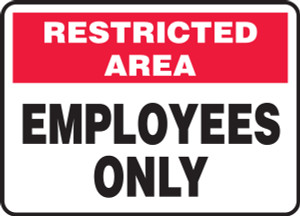 """Restricted Area Safety Sign: Employees Only, 10"""" x 14"""", Pack/10"""