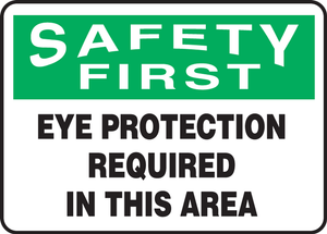 """OSHA Safety First Safety Sign: Eye Protection Required In This Area, 10"""" x 14"""", Pack/10"""