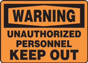 "OSHA Warning Safety Sign: Unauthorized Personnel Keep Out, 10"" x 14"", Pack/10"