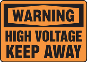 "OSHA Warning Safety Sign: High Voltage - Keep Away, 10"" x 14"", Pack/10"