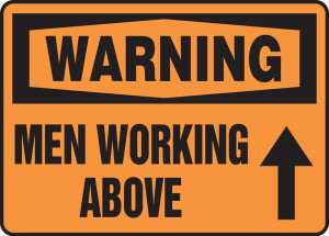 "OSHA Warning Safety Sign: Men Working Above, 10"" x 14"", Pack/10"