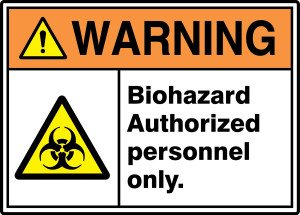 """ANSI ISO Warning Safety Sign: Biohazard Authorized Personnel Only, 10"""" x 14"""", Pack/10"""