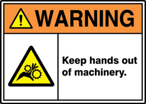 """ANSI ISO Warning Safety Signs: Keep Hands Out Of Machinery., 10"""" x 14"""", Pack/10"""