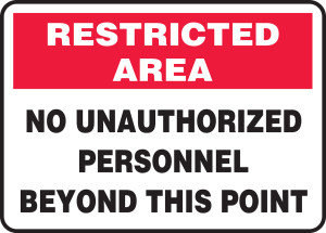 "Restricted Area Safety Sign: No Unauthorized Personnel Beyond This Point, 10"" x 14"", Pack/10"