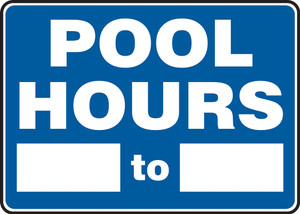 "Safety Sign: Pool Hours, 10"" x 14"", Pack/10"