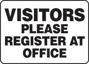 """Safety Sign: Visitors Please Register At Office, 10"""" x 14"""", Pack/10"""