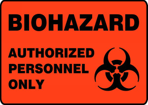 "OSHA Biohazard Safety Sign - Authorized Personnel Only, 10"" x 14"", Pack/10"