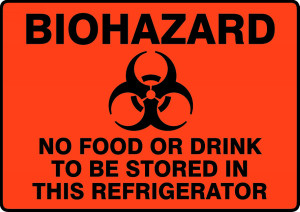 "Biohazard Safety Sign: No Food Or Drink To Be Stored In This Refrigerator, 10"" x 14"", Pack/10"