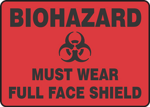 """Biohazard Safety Sign: Must Wear Face Shield, 10"""" x 14"""", Pack/10"""