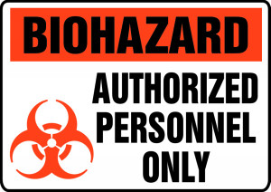 "Biohazard Safety Sign: Authorized Personnel Only, 10"" x 14"", Pack/10"