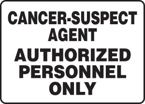 "Safety Sign: Cancer-Suspect Agent - Authorized Personnel Only, 10"" x 14"", Pack/10"