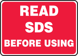 """Safety Sign: Read SDS Before Using, 10"""" x 14"""", Pack/10"""