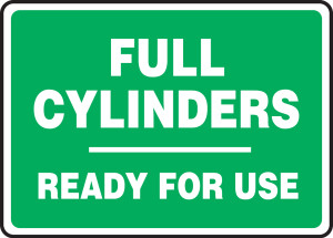 "Safety Sign: Full Cylinders Ready For Use, 10"" x 14"", Pack/10"