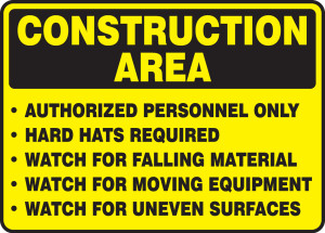 """OSHA Construction Area Safety Sign: Authorized Personnel Only, Hard Hats Required, and Watch for Falling Material, Moving Equipment & Uneven Surfaces, 10"""" x 14"""", Pack/10"""