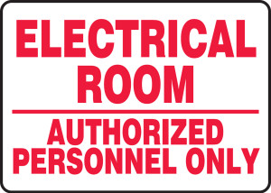 "Safety Sign: Electrical Room - Authorized Personnel Only, 10"" x 14"", Pack/10"