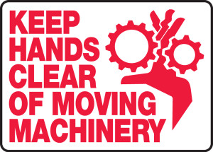 "Safety Sign: Keep Hands Clear of Moving Machinery, 10"" x 14"", Pack/10"