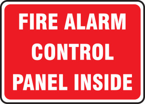 "Fire Alarm Signs: Fire Alarm Control Panel Inside, 10"" x 14"", Pack/10"