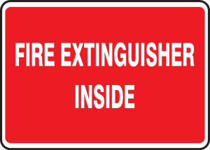 """Safety Sign: Fire Extinguisher Inside, 10"""" x 14"""", Pack/10"""