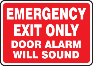 """Safety Sign: Emergency Exit Only - Door Alarm Will Sound, 10"""" x 14"""", Pack/10"""