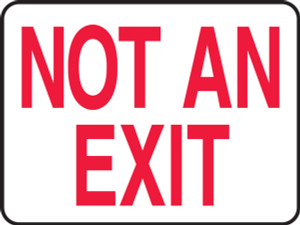 """Safety Sign: Not An Exit, 10"""" x 14"""", Pack/10"""