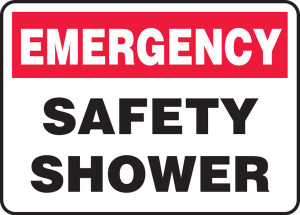 "Emergency Safety Sign: Safety Shower, 10"" x 14"", Pack/10"