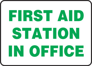"Safety Sign: First Aid Station In Office, 10"" x 14"", Pack/10"