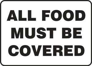 "Safety Sign: All Food Must Be Covered, 10"" x 14"", Pack/10"