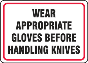"Safety Sign: Wear Appropriate Gloves Before Handling Knives, 10"" x 14"", Pack/10"
