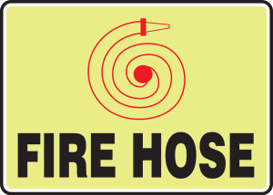 """Glow Fire Safety Sign: Fire Hose, 10"""" x 14"""", Pack/10"""