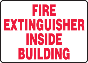 """Safety Sign: Fire Extinguisher Inside Building, 10"""" x 14"""", Pack/10"""