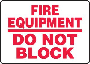 "Safety Sign: Fire Equipment - Do Not Block, 10"" x 14"", Pack/10"