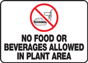 "Safety Sign: No Food Or Beverages Allowed In Plant Area, 10"" x 14"", Pack/10"