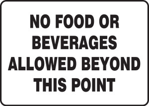 """Safety Signs: No Food Or Beverages Allowed Beyond This Point, 10"""" x 14"""", Pack/10"""