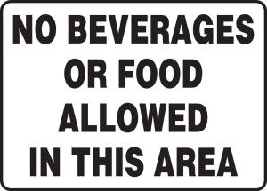 "Safety Sign: No Beverages Or Food Allowed In This Area, 10"" x 14"", Pack/10"